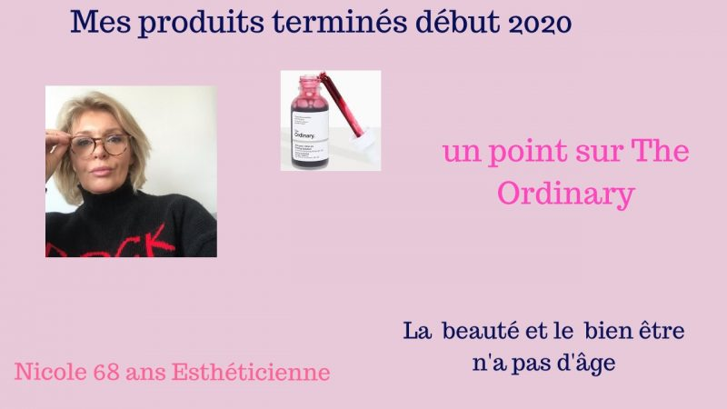 Produits termines et The Ordinary