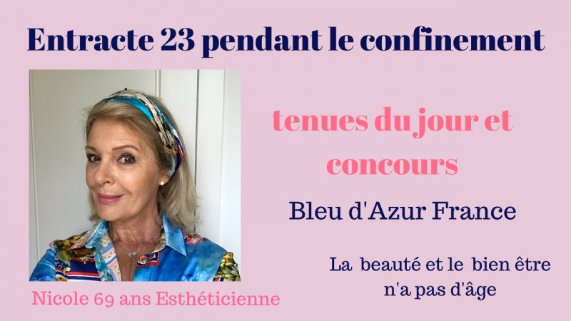 Tenues et Concours Bleu d'azur